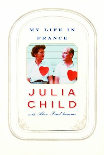 My-Life-in-France, de Julia Child